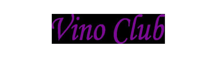Visit our Vino-Club